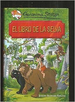 El Libro De La Selva: Amazon.es: Stilton, Geronimo: Libros