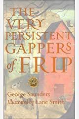 By George Saunders - The Very Persistent Gappers of Frip (2000-08-30) [Hardcover] Hardcover