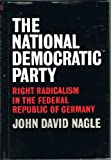 The National Democratic Party, John D. Nagle, 0520016491