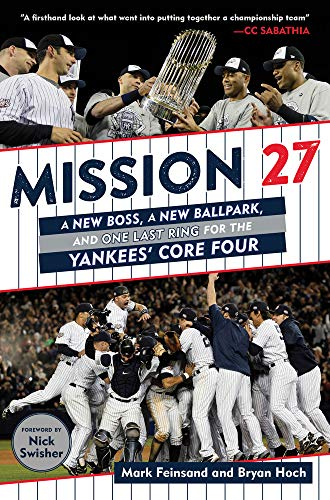2009 World Series Ring - Mission 27: A New Boss, A New Ballpark, and One Last Ring for the Yankees' Core Four