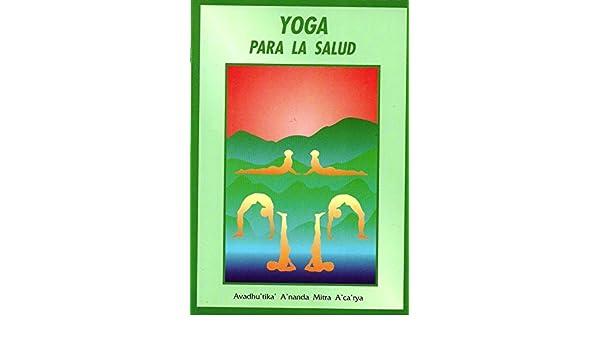 Yoga Para La Salud: Amazon.es: Adavhu Tika A Nanda Mitra A ...