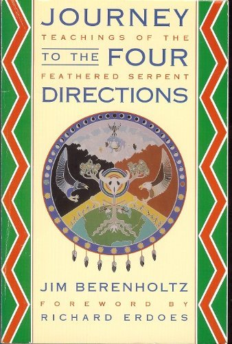 Journey to the Four Directions (Teachings of the  Feathered Serpent, Book 1) (Bk. 1)