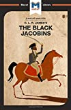 The Black Jacobins (The Macat Library)