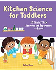 Kitchen Science for Toddlers Cookbook: 20 Edible STEAM Activities and Experiments to Enjoy!