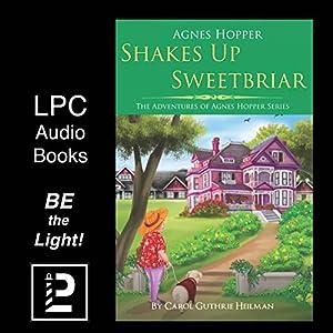 Agnes Hopper Shakes Up Sweetbriar Audiobook
