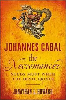 Johannes Cabal The Necromancer 9780755347834 Amazon Com