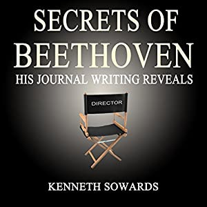 Secrets of Beethoven Audiobook