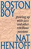 Boston Boy, Nat Hentoff, 096796752X
