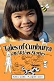 Tales of Cunburra and Other Stories, Kara Grace ManJian Siert, 1845491149
