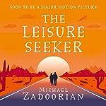 The Leisure Seeker | Michael Zadoorian
