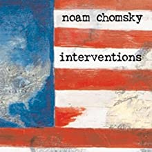 Interventions Audiobook by Noam Chomsky Narrated by Peter Johnson