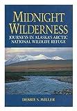 Midnight Wilderness, Debbie S. Miller, 0087567156