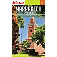 MARRAKECH 2018/2019 Petit Futé (City Guide) (French Edition)