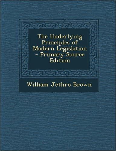 Book Underlying Principles of Modern Legislation