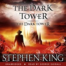 The Dark Tower VII: The Dark Tower Audiobook by Stephen King Narrated by George Guidall
