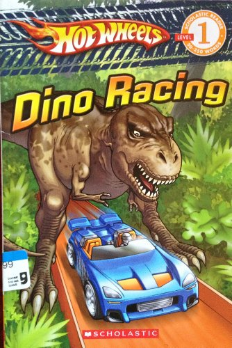 Dino Racing - Hot Wheels - Level 1 (Hot Wheels Books)