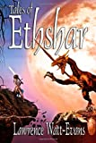 Tales of Ethshar, Lawrence Watt-Evans, 1434440753