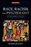 Race, Racism and Psychology, Graham Richards, 0415561426