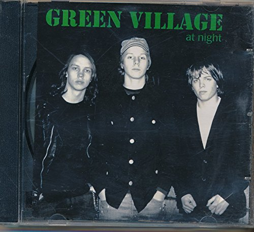 Green Village At Night : Songs- Tiredof Being Me; Lazy Heavy Sunday; Beautiful Life; Together; Corlina; Nutopia; Analyze This; I want a Puppy (2004 Music CD)