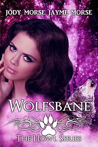 Wolfsbane (Howl Series Book 3)