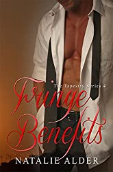 Fringe Benefits (The Tapestry Series Book 4)