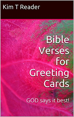 Bible verses for greeting cards god says it best kindle edition bible verses for greeting cards god says it best by reader kim m4hsunfo