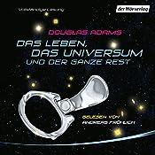 Das Leben, das Universum und der ganze Rest | Douglas Adams