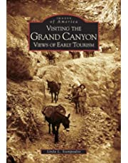 Visiting the Grand Canyon: Views of Early Tourism