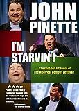 : John Pinette: I'm Starvin'!
