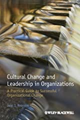Cultural Change and Leadership in Organizations: A Practical Guide to Successful Organizational Change Paperback
