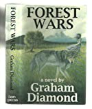 Forest Wars, Graham Diamond, 0964174049