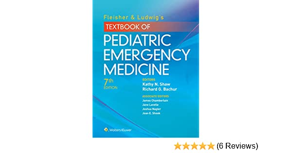 Fleisher ludwigs textbook of pediatric emergency medicine fleisher ludwigs textbook of pediatric emergency medicine kindle edition by richard g bachur kathy n shaw richard g bachur md kathy n shaw md fandeluxe Image collections