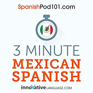 3-Minute Mexican Spanish Audiobook