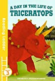 A day in the life of Triceratops (Reading Ladder Level 3)