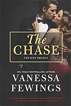 The Chase: A Sexy, Fast-Paced and Totally Addictive Novel (An Icon Novel) by [Fewings, Vanessa]