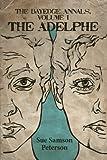 The BayEdge Annals, Volume I: The Adelphe (Volume 1)