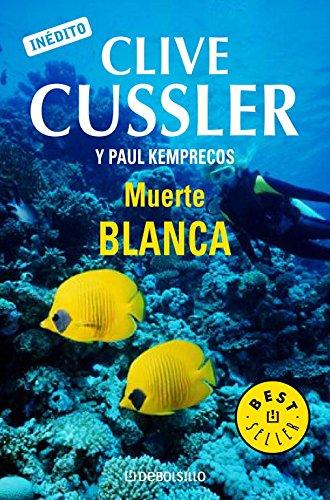 Muerte blanca / White Death: A Kurt Austin Adventure (The Numa Files) (Spanish Edition) pdf epub