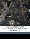 Urstandliche und Erfahrungs-Volle Hohe Zeugnusse, Conrad Beissel, 1149576626