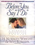 """Before You Say """"I Do"""": A Marriage Preparation"""