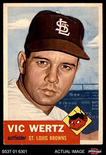 1953 Topps # 142 Vic Wertz St. Louis Browns (Baseball Card) Dean's Cards 5 - EX Browns - Louis Browns Baseball Card