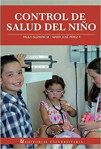 Control de salud del niño (Spanish Edition): Paula Guzmán, María ...