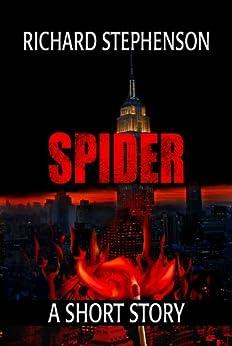 Spider: A Short Story (New America) by [Stephenson, Richard ]