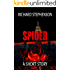 Spider: A Short Story (New America)