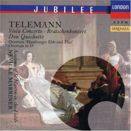 Telemann: Viola Concerto; Don Quichotte; Overture Hamburger Ebb und Flut; Overture in - D&g London