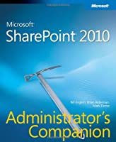 Microsoft SharePoint 2010 Administrator's Companion Front Cover