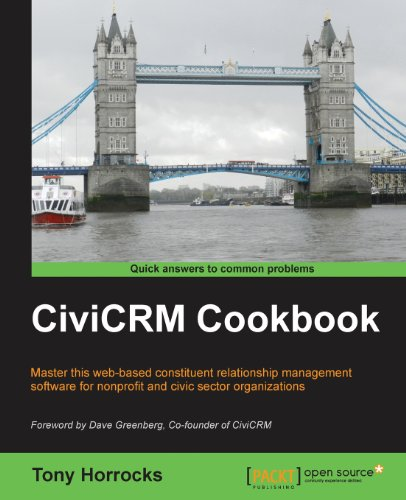 CiviCRM Cookbook by Tony Horrocks, Publisher : Packt Publishing