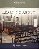 Learning about the Law, Third Edition, Scaros, Constantinos E., 0735568383