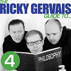 The Ricky Gervais Guide to... PHILOSOPHY Hörspiel