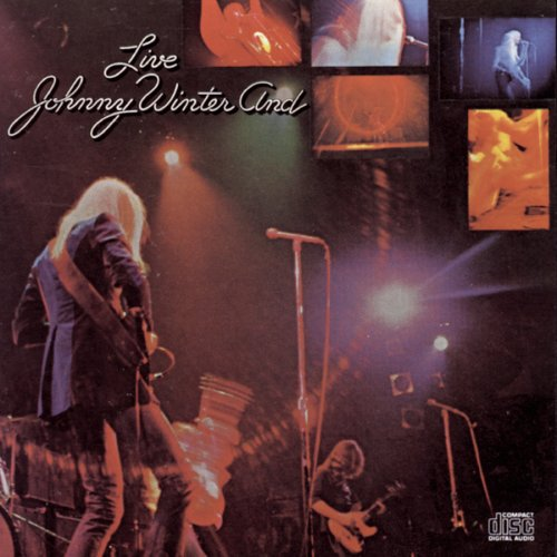 Johnny Winter - Johnny Winter And / Live - Zortam Music