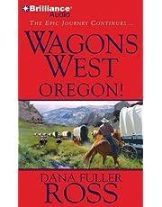 Wagons West Oregon!